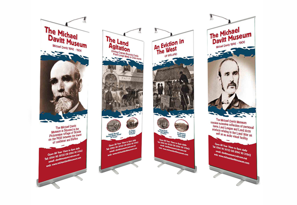 The Michael Davitt Museum , Pull Up Banner, Roll up Banner Design, Foxford, Castlebar, Co. Mayo, Ireland.